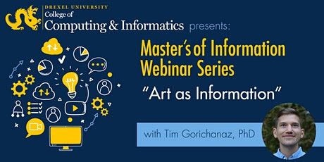 "MS in Information Webinar: ""Art as Information"" tickets"