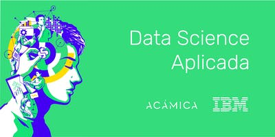 Data Science Aplicada: IBM + Acámica