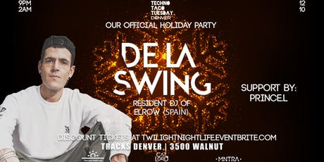 Techno Taco Tuesday Denver: Goes Elrow with De La Swing tickets