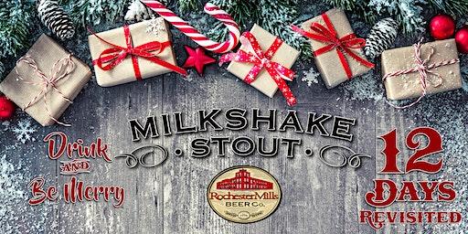 12 Days of Milkshake Revisited - A Beer Release Event