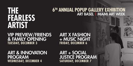 The Fearless Artist 6th Annual Pop Up Gallery Exhibition - ART X FASHION + MUSIC NIGHT tickets