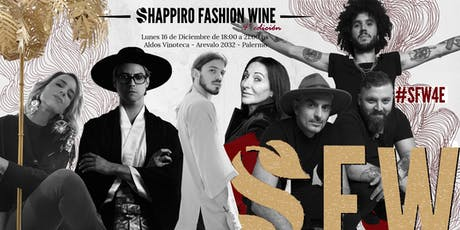 SHAPPIRO FASHION WINE – Cuarta Edición entradas