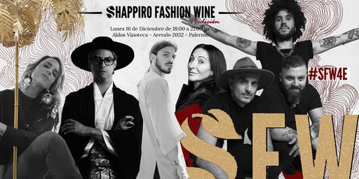 SHAPPIRO FASHION WINE – Cuarta Edición
