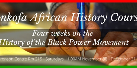 Sankofa African History Courses - History of the Black Power Movement tickets