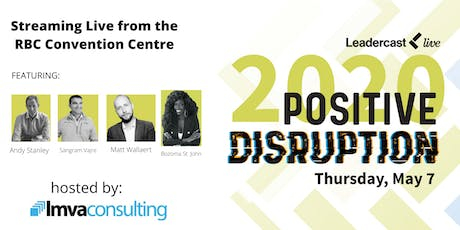 Leadercast 2020 - Positive Disruption (Live Webcast) tickets