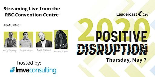 Leadercast 2020 - Positive Disruption (Live Webcast)