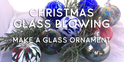 Christmas Glass Blowing - Make an Ornament