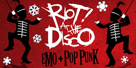 Riot! at the Disco! - Emo & Pop Punk Party tickets