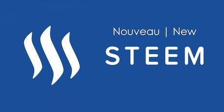 Meetup: Découvrez le Nouveau Steem | Discover the New Steem tickets