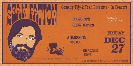 Sean Patton at The Dragon's Den tickets