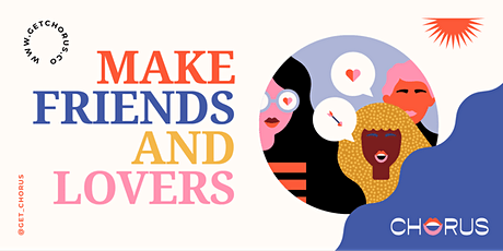 Chorus NYC Launch Party: Make Friends & Lovers tickets