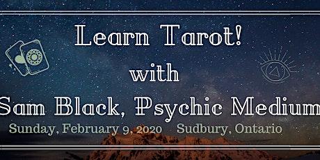 Learn Tarot! with Sam Black, Psychic Medium - Sudbury tickets