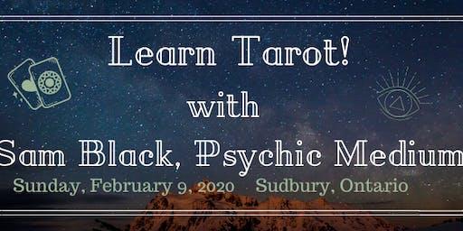 Learn Tarot! with Sam Black, Psychic Medium - Sudbury