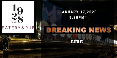 BREAKING NEWS rocks the new 1928 Eatery & Pub tickets