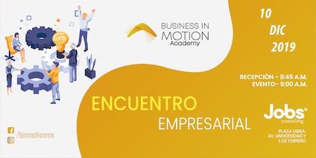 Encuentro de negocios de cierre de año Business in Motion tickets