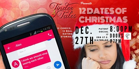 Tinder Tales: 12 Dates of Christmas, Waterloo tickets