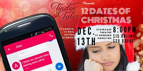 Tinder Tales: 12 Dates of Christmas, Hamilton tickets