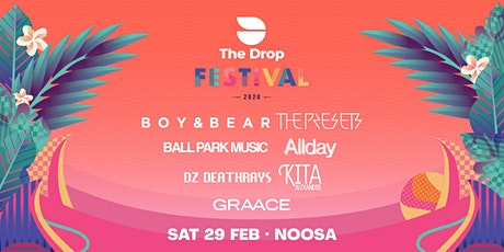 The Drop Festival 2020  Noosa tickets