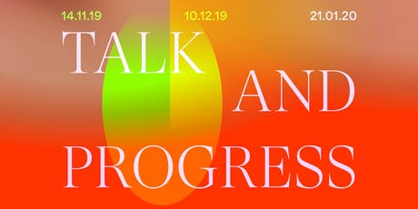 Talk and Progress - discussion night (second edition) tickets