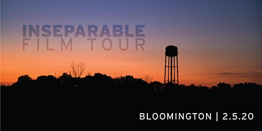 INseparable Film Tour:  Bloomington