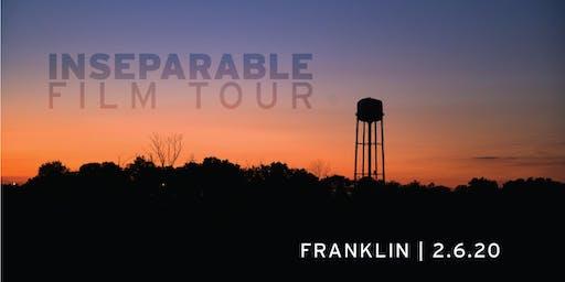 INseparable Film Tour:  Franklin