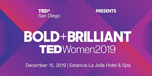 Bold & Brilliant - TEDxSanDiego Women