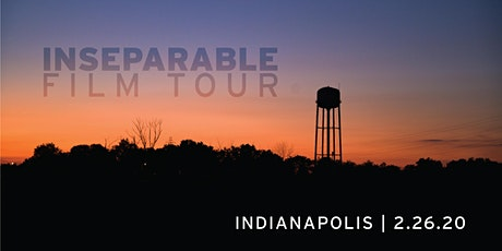 INseparable Film Tour:  Indianapolis tickets