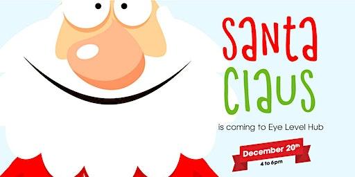 Santa is Back at Eye Level Hub!