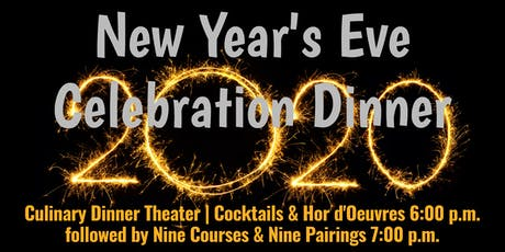 New Year's Eve Celebration | Culinary Dinner Theater tickets