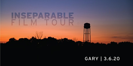 INseparable Film Tour:  Gary tickets