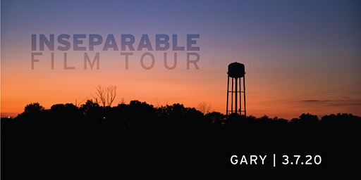 INseparable Film Tour:  Gary Kids & Family Screening