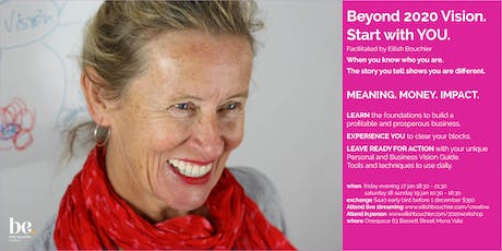 Beyond 2020 Vision with Eilish Bouchier tickets