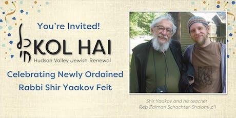 Rabbi Shir Yaakov's Ordination Party tickets