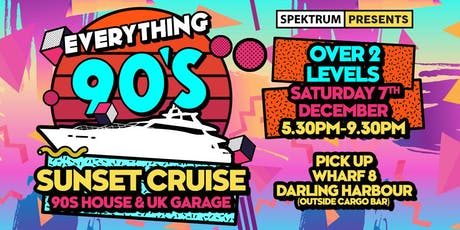 Everything 90's - Sunset Harbour Cruise tickets