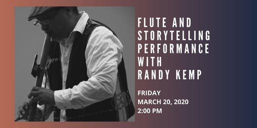 Flute and Storytelling Performance by Randy Kemp