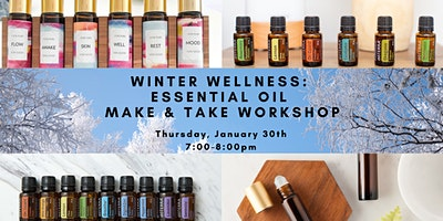 Winter Wellness Essential Oil Make & Take Workshop
