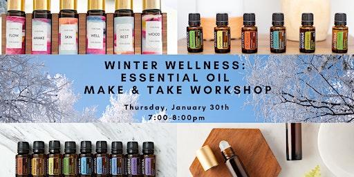 Winter Wellness Essential Oil Make & Take Workshop