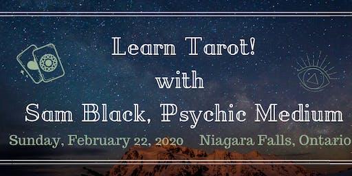 Learn Tarot! with Sam Black Psychic Medium - Niagara Falls!