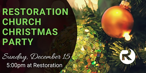 Restoration Church Annual Christmas Party