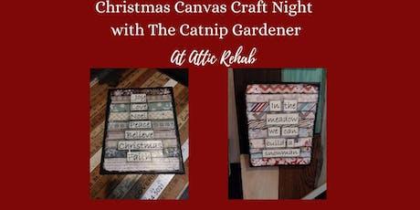 Christmas Canvas Craft Night with the Catnip Gardener tickets
