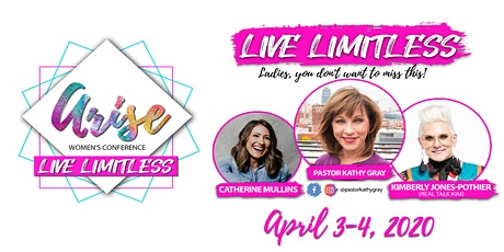 ARISE 2020 Women's Conference - Live Limitless! tickets