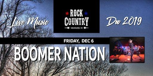 Boomer Nation at Rock Country!