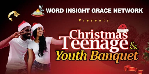 CHRISTMAS TEENAGE AND YOUTH BANQUET 2019