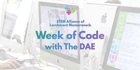 STEM Alliance of Larchmont Mamaroneck | Week of Code with The DAE tickets