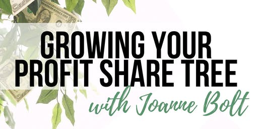 Growing Your Profit Share Tree with Joanne Bolt