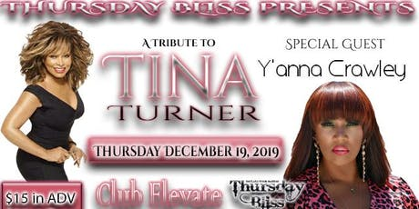 Thursday Bliss Presents: A Tribute to Tina Turner Feat. Y'Anna Crawley tickets