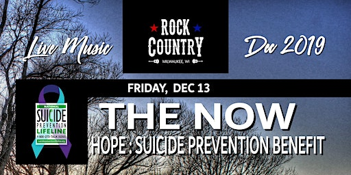 """Suicide Prevention Benefit with band """"The Now""""at Rock Country"""