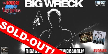 BIG WRECK, Texas King & Bigfoots Hand Rock 95 Toy Drive Concert (SOLD OUT) tickets
