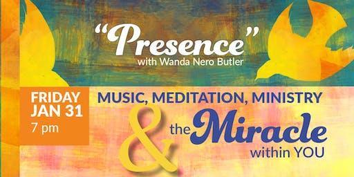 Presence by Wanda Nero Butler