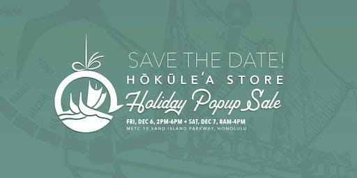 Hōkūleʻa Holiday Popup Sale
